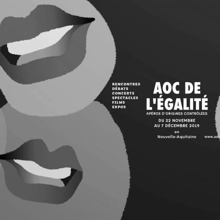22 nov – 7 déc // AOC de l'Egalité 2019